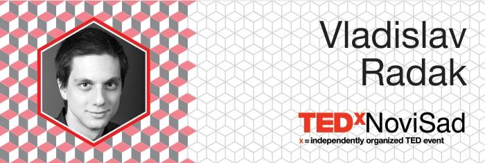 Vladislav-Radak-TEDx-Novi-Sad-700x235